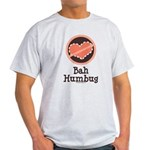 Anti-Valentines Bah Humbug Light T-Shirt