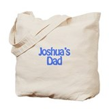 Joshua's Dad Tote Bag