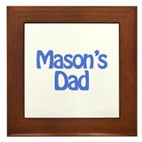 Mason's Dad Framed Tile