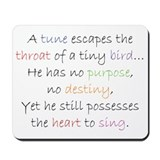 A bird sings . . . Mousepad