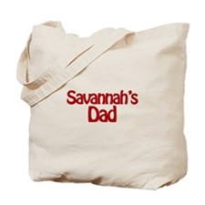 Savannah's Dad Tote Bag