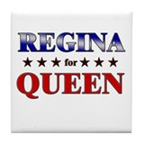 REGINA for queen Tile Coaster