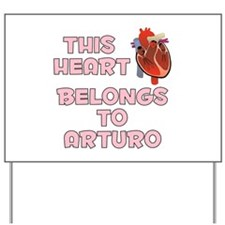 This Heart: Arturo (C) Yard Sign