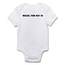 Weasel your way in Infant Bodysuit