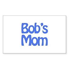 Bob's Mom Rectangle Decal