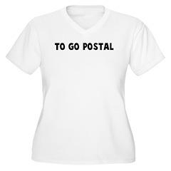 To go postal Women's Plus Size V-Neck T-Shirt
