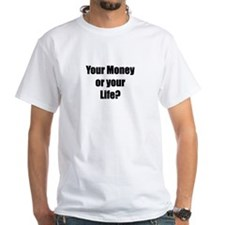 "Jack Benny ""Money or Life"" Quote Shirt"