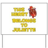 This Heart: Juliette (A) Yard Sign