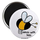 dances with bees Magnet