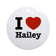 I love Hailey Ornament (Round)