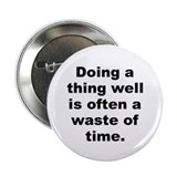 Robert byrne quotation 2.25&quot; Button (10 pack)