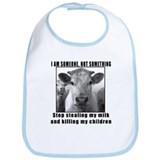 Quit beef and dairy!!! Bib