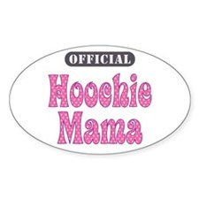 Official Hoochie Mama - Oval Decal