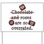 Anti Valentine Chocolate Lover Yard Sign