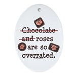 Anti Valentine Chocolate Lover Oval Ornament