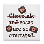 Anti Valentine Chocolate Lover Tile Coaster