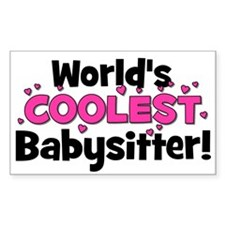 World's Coolest Babysitter! Rectangle Decal