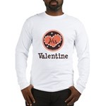 His Valentine Valentine's Day Long Sleeve T-Shirt