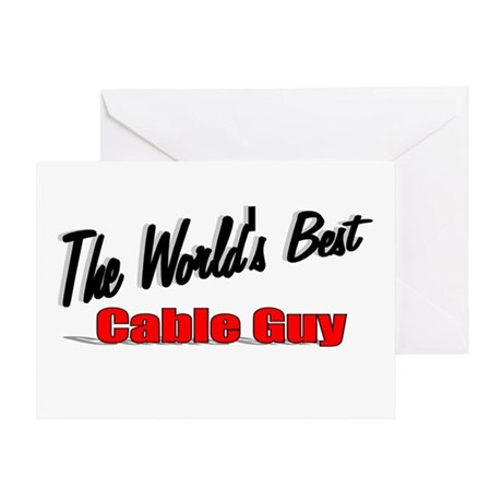 """The World's Best Cable Guy"" Greeting Card"