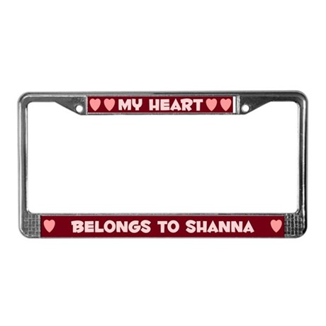 My Heart: Shanna (#007) License Plate Frame