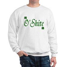 O'Shite Sweatshirt