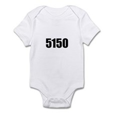 5150 - Danger to Self and Oth Infant Bodysuit