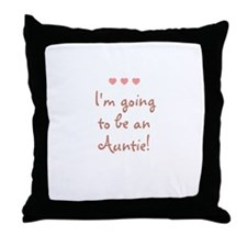 I'm going to be an Auntie! Throw Pillow