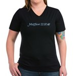 Matthew 22:37-40 Women's V-Neck Dark T-Shirt