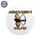 "Archery Nut! 3.5"" Button (10 pack)"