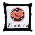 Her Valentine Valentine's Day Throw Pillow