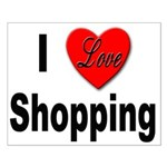 I Love Shopping for Shoppers Small Poster
