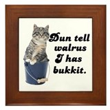 Don't Tell Walrus I Have Bucket! Framed Tile