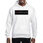 I Love My Spicy Hunan Girl Hooded Sweatshirt
