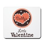 Pink Brown Daddy's Little Valentine Mousepad