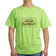 Book is Better T-Shirt