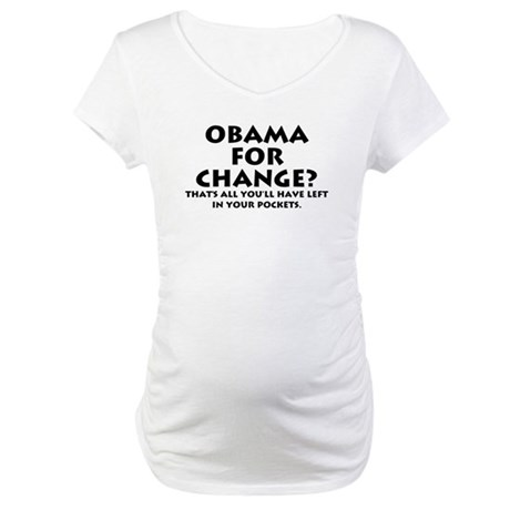 Anti-Obama Maternity T-Shirt