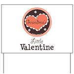 Pink Brown Grandma's Little Valentine Yard Sign