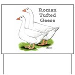 Roman Tufted Geese Yard Sign