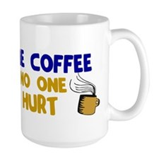 Give Me Coffee 1 Mug