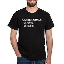 Actuary Career Goals T-Shirt