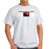 PAPUA NEW GUINEAN BY MARRIAGE T-Shirt