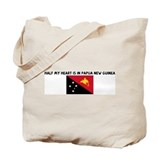 HALF MY HEART IS IN PAPUA NEW Tote Bag