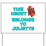 This Heart: Juliette (B) Yard Sign