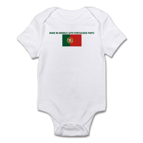 MADE IN AMERICA WITH PORTUGUE Infant Bodysuit