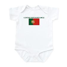 I LOVE MY PORTUGUESE UNCLE Infant Bodysuit