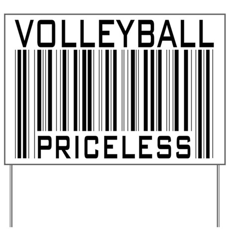 Volleyball Priceless Bar code Yard Sign