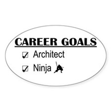 Architect Career Goals Oval Bumper Stickers