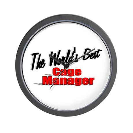 """The World's Best Cage Manager"" Wall Clock"
