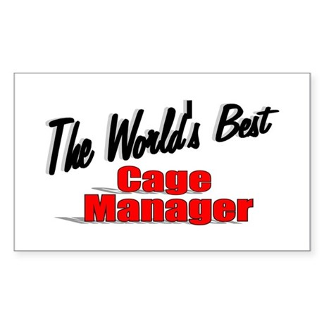 """The World's Best Cage Manager"" Sticker (Rectangul"