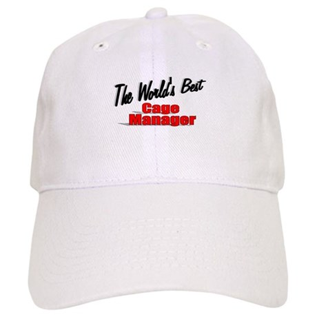 """The World's Best Cage Manager"" Cap"